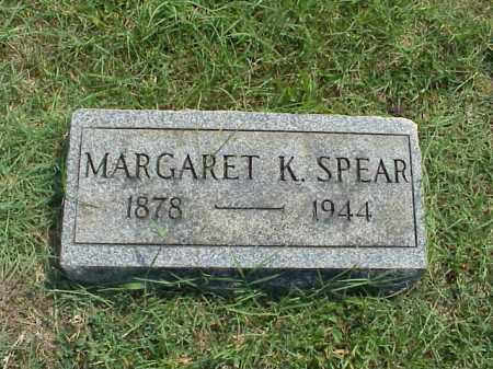 SPEAR, MARGARET K. - Meigs County, Ohio | MARGARET K. SPEAR - Ohio Gravestone Photos