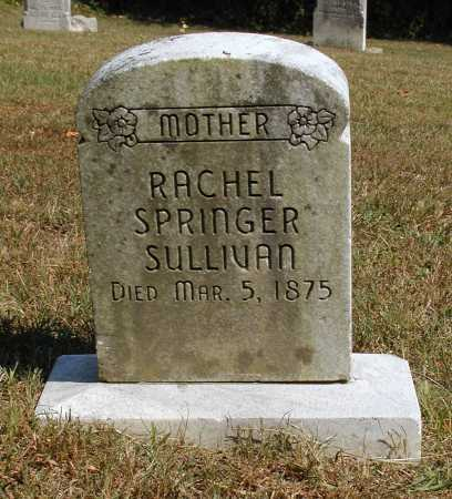 SULLIVAN, RACHEL SPRINGER - Meigs County, Ohio | RACHEL SPRINGER SULLIVAN - Ohio Gravestone Photos