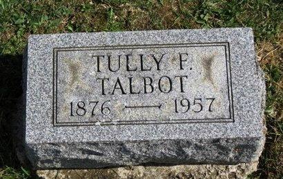 TALBOT, TULLY F. - Meigs County, Ohio   TULLY F. TALBOT - Ohio Gravestone Photos