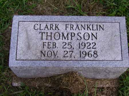 THOMPSON, CLARK FRANKLIN - Meigs County, Ohio | CLARK FRANKLIN THOMPSON - Ohio Gravestone Photos