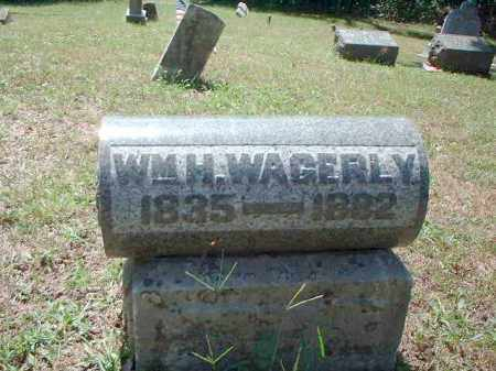 WAGERLY, WILLIAM H. - Meigs County, Ohio | WILLIAM H. WAGERLY - Ohio Gravestone Photos