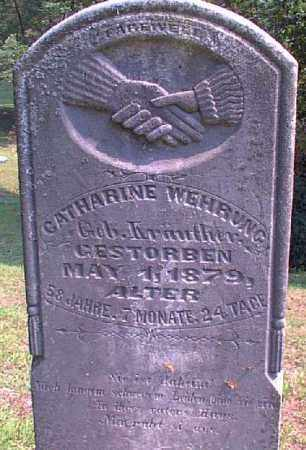KRAUTHER WEHRUNG, CATHARINE - Meigs County, Ohio | CATHARINE KRAUTHER WEHRUNG - Ohio Gravestone Photos