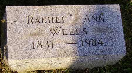 WELLS, RACHEL ANN - Meigs County, Ohio | RACHEL ANN WELLS - Ohio Gravestone Photos