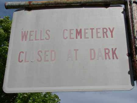 WELLS CEMETERY, SIGN - Meigs County, Ohio | SIGN WELLS CEMETERY - Ohio Gravestone Photos
