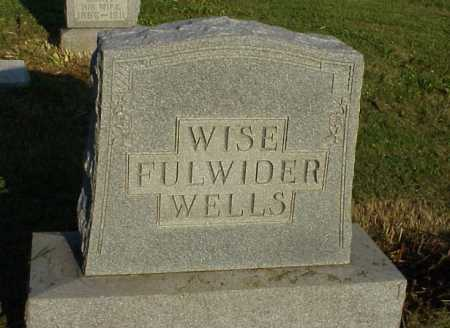 WISE FULWIDER WELLS, MONUMENT - Meigs County, Ohio | MONUMENT WISE FULWIDER WELLS - Ohio Gravestone Photos