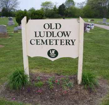 CEMETERY, OLD LUDLOW - Miami County, Ohio | OLD LUDLOW CEMETERY - Ohio Gravestone Photos