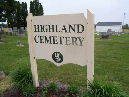 CEMETERY SIGN, HIGHLAND - Miami County, Ohio | HIGHLAND CEMETERY SIGN - Ohio Gravestone Photos