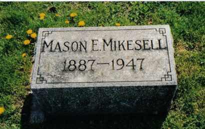 MIKESELL, MASON E. - Miami County, Ohio | MASON E. MIKESELL - Ohio Gravestone Photos