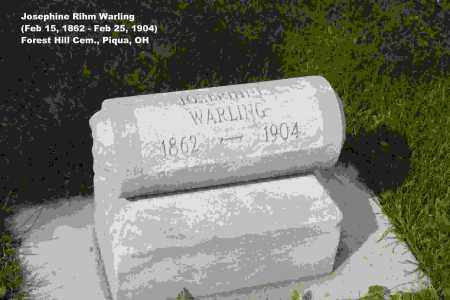 RIHM WARLING, JOSEPHINE - Miami County, Ohio | JOSEPHINE RIHM WARLING - Ohio Gravestone Photos