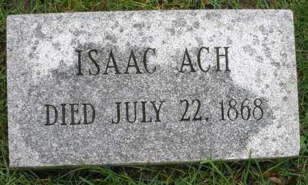 ACH, ISAAC - Montgomery County, Ohio | ISAAC ACH - Ohio Gravestone Photos