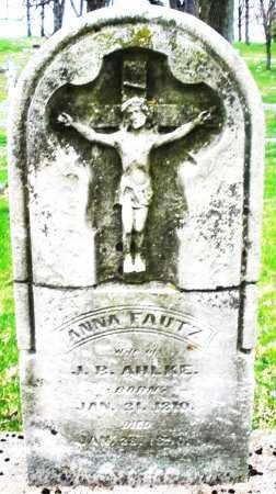 FAUST AHLKE, ANNA - Montgomery County, Ohio | ANNA FAUST AHLKE - Ohio Gravestone Photos