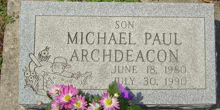 ARCHDEACON, MICHAEL - Montgomery County, Ohio | MICHAEL ARCHDEACON - Ohio Gravestone Photos