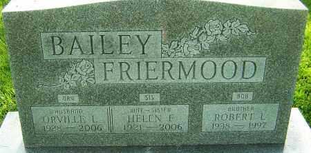 FRIERMOOD BAILEY, HELEN - Montgomery County, Ohio | HELEN FRIERMOOD BAILEY - Ohio Gravestone Photos