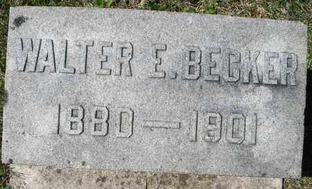 BECKER, WALTER E. - Montgomery County, Ohio | WALTER E. BECKER - Ohio Gravestone Photos