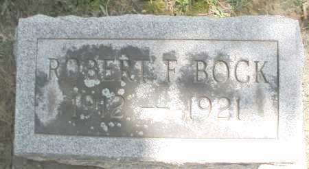BOCK, ROBERT F. - Montgomery County, Ohio | ROBERT F. BOCK - Ohio Gravestone Photos