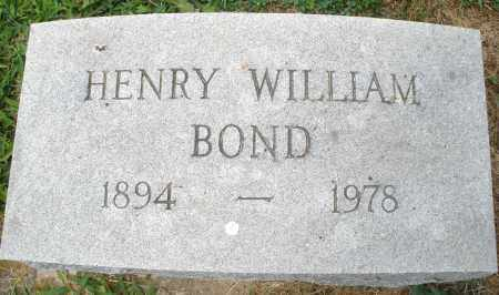 BOND, HENRY WILLIAM - Montgomery County, Ohio | HENRY WILLIAM BOND - Ohio Gravestone Photos