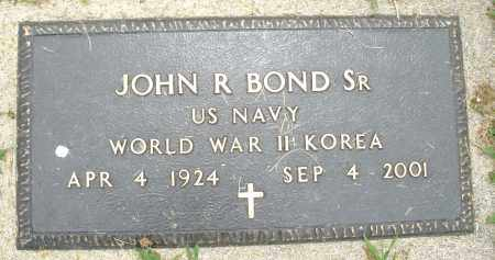 BOND, JOHN R. SR. - Montgomery County, Ohio | JOHN R. SR. BOND - Ohio Gravestone Photos