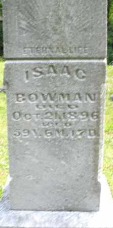 BOWMAN, ISAAC - Montgomery County, Ohio | ISAAC BOWMAN - Ohio Gravestone Photos