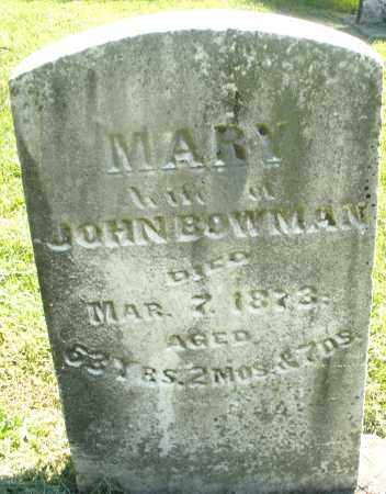 BOWMAN, MARY - Montgomery County, Ohio | MARY BOWMAN - Ohio Gravestone Photos
