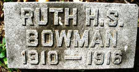 BOWMAN, RUTH H. S. - Montgomery County, Ohio | RUTH H. S. BOWMAN - Ohio Gravestone Photos