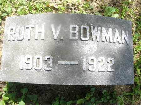 BOWMAN, RUTH V. - Montgomery County, Ohio | RUTH V. BOWMAN - Ohio Gravestone Photos