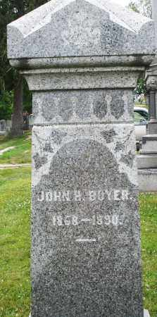 BOYER, JOHN H. - Montgomery County, Ohio | JOHN H. BOYER - Ohio Gravestone Photos