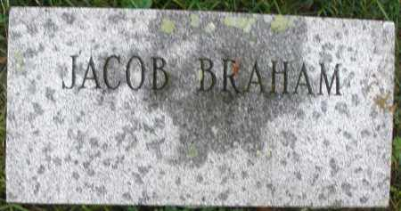 BRAHAM, JACOB - Montgomery County, Ohio | JACOB BRAHAM - Ohio Gravestone Photos