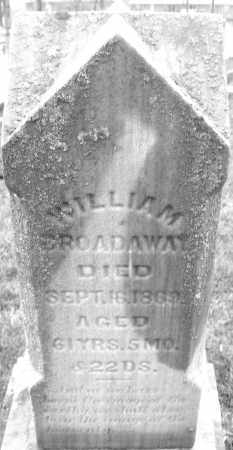 BROADAWAY, WILLIAM - Montgomery County, Ohio | WILLIAM BROADAWAY - Ohio Gravestone Photos