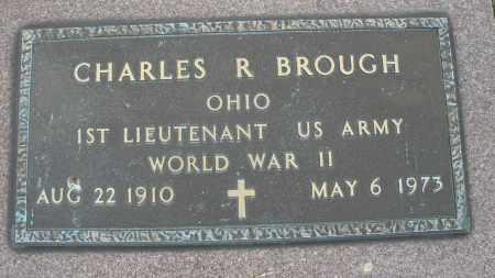 BROUGH, CHARLES R. - Montgomery County, Ohio | CHARLES R. BROUGH - Ohio Gravestone Photos