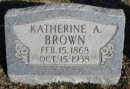 BROWN, KATHERINE A. - Montgomery County, Ohio | KATHERINE A. BROWN - Ohio Gravestone Photos