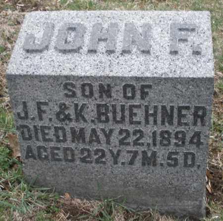 BUEHNER, JOHN F. - Montgomery County, Ohio | JOHN F. BUEHNER - Ohio Gravestone Photos