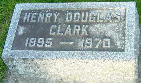 CLARK, HENRY DOUGLAS - Montgomery County, Ohio | HENRY DOUGLAS CLARK - Ohio Gravestone Photos