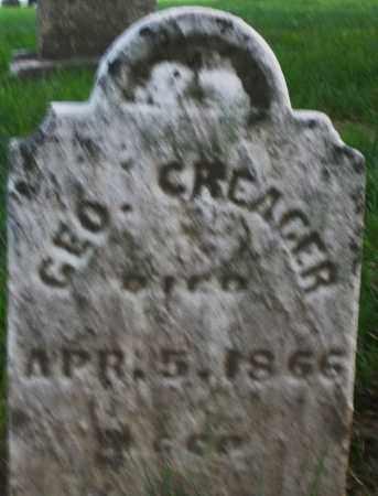 CREAGER, GEORGE - Montgomery County, Ohio | GEORGE CREAGER - Ohio Gravestone Photos