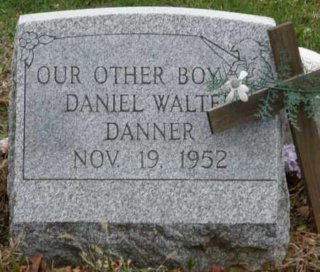 DANNER, DANIEL WALTER - Montgomery County, Ohio | DANIEL WALTER DANNER - Ohio Gravestone Photos