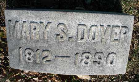 DOVER, MARY S. - Montgomery County, Ohio | MARY S. DOVER - Ohio Gravestone Photos