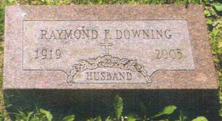 DOWNING, RAYMOND F. - Montgomery County, Ohio | RAYMOND F. DOWNING - Ohio Gravestone Photos