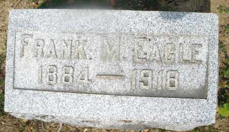 EAGLE, FRANK M. - Montgomery County, Ohio | FRANK M. EAGLE - Ohio Gravestone Photos