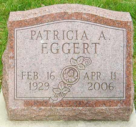 EGGERT, PATRICIA A - Montgomery County, Ohio | PATRICIA A EGGERT - Ohio Gravestone Photos