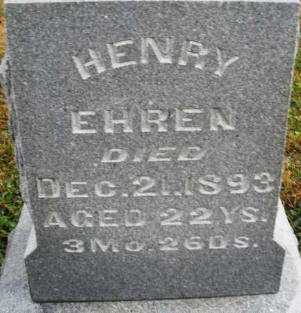 EHREN, HENRY - Montgomery County, Ohio | HENRY EHREN - Ohio Gravestone Photos