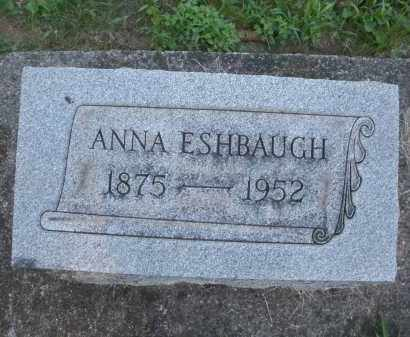 ESHBAUGH, ANNA - Montgomery County, Ohio | ANNA ESHBAUGH - Ohio Gravestone Photos