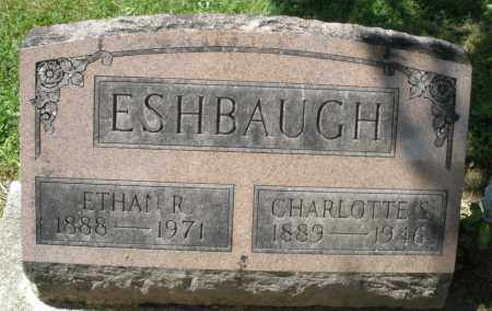 ESHBAUGH, CHARLOTTE S. - Montgomery County, Ohio | CHARLOTTE S. ESHBAUGH - Ohio Gravestone Photos