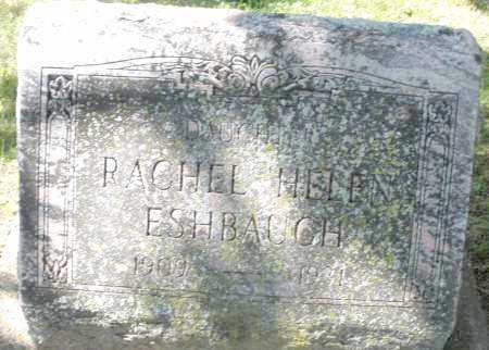 ESHBAUGH, RACHEL HELEN - Montgomery County, Ohio | RACHEL HELEN ESHBAUGH - Ohio Gravestone Photos