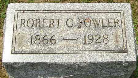 FOWLER, ROBERT C - Montgomery County, Ohio | ROBERT C FOWLER - Ohio Gravestone Photos