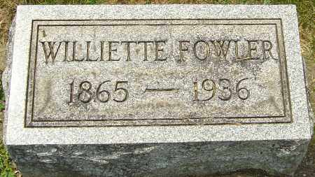 MILLER FOWLER, WILLIETTE - Montgomery County, Ohio | WILLIETTE MILLER FOWLER - Ohio Gravestone Photos