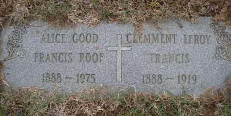 GOOD FRANCIS/ROOF, ALICE - Montgomery County, Ohio | ALICE GOOD FRANCIS/ROOF - Ohio Gravestone Photos