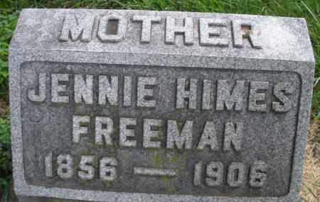 HIMES FREEMAN, JENNIE - Montgomery County, Ohio | JENNIE HIMES FREEMAN - Ohio Gravestone Photos