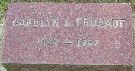 FRUEAUF, CAROLYN L - Montgomery County, Ohio | CAROLYN L FRUEAUF - Ohio Gravestone Photos