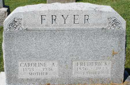 FRYER, CAROLINE A. - Montgomery County, Ohio | CAROLINE A. FRYER - Ohio Gravestone Photos