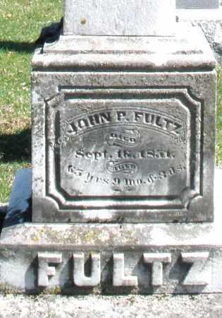 FULTZ, JOHN P. - Montgomery County, Ohio | JOHN P. FULTZ - Ohio Gravestone Photos