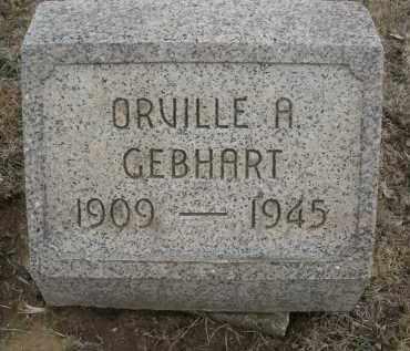 GEBHART, ORVILLE A. - Montgomery County, Ohio | ORVILLE A. GEBHART - Ohio Gravestone Photos